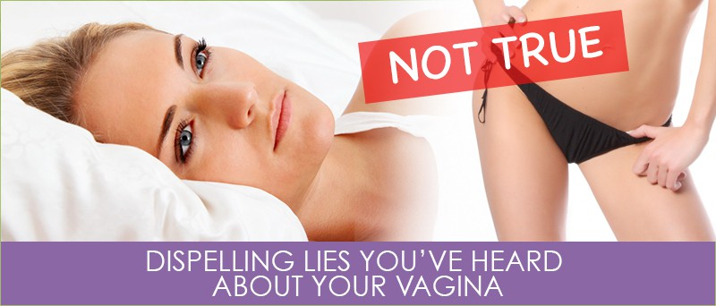 Dispelling The 10 Lies You've Heard About Your Vagina